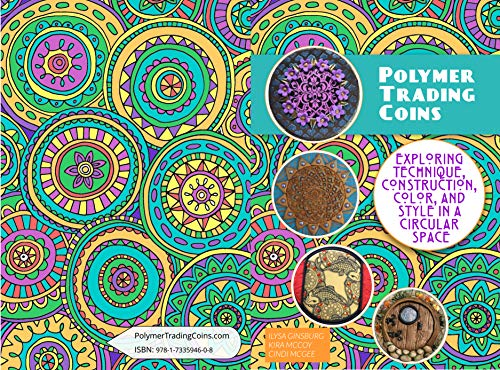 Polymer Clay Trading Coins: Exploring Technique, Construction, Color and Style in a Circular Space (Create Along with Polymer Clay TV)