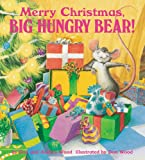 Merry Christmas Big Hungry Bear (Child's Play Library)