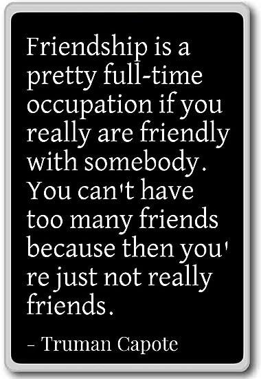 Amicizia è Un Bel Tempo Pieno Professione I Truman