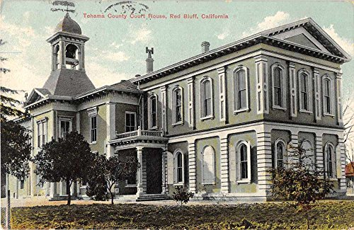 Red Bluff California Tehama County Court House Antique Postcard J55062