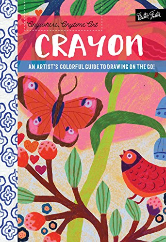 Anywhere, Anytime Art: Crayon: An artist