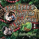 Once upon a Storytime at Christmas, Audrey Lee, 146791570X