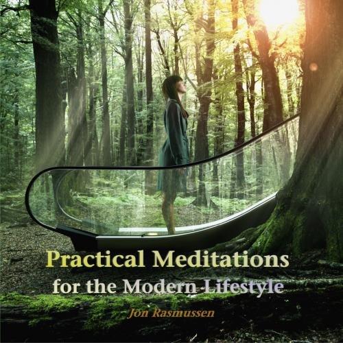 Practical Meditations Modern Lifestyle Rasmussen