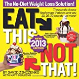 Eat This, Not That! 2013, David Zinczenko and Matt Goulding, 1609618246