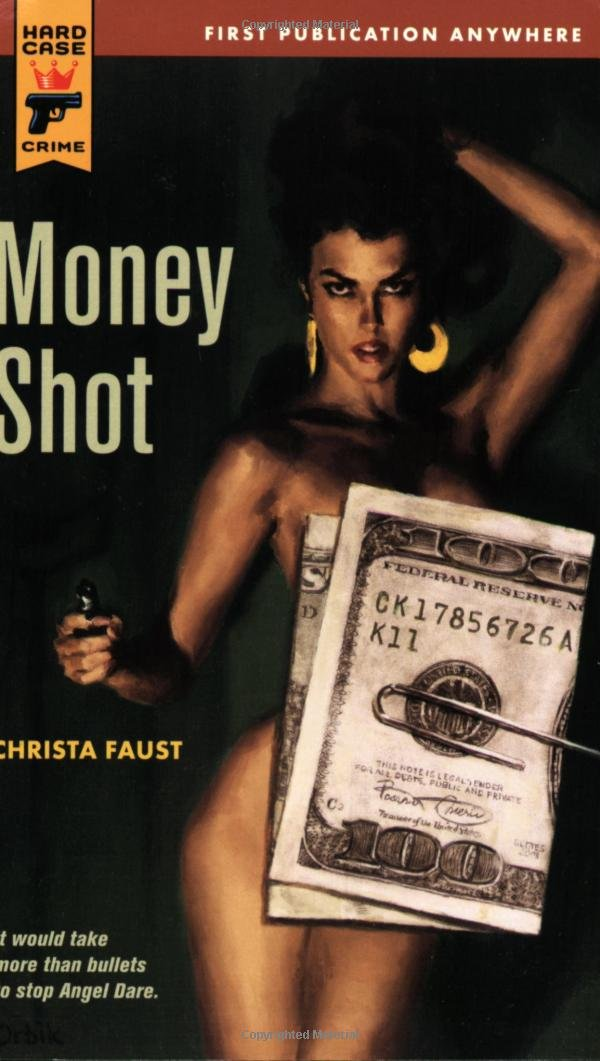 Money Shot (Hard Case Crime (Mass Market Paperback)) PDF
