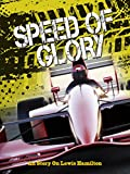 Speed of Glory An Story On Lewis Hamilton