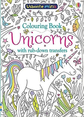 Colouring Book Unicorns with Rub-Down Transfers (Usborne Minis ...