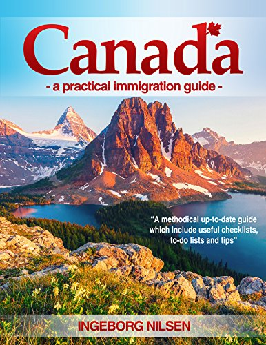 Canada - a practical immigration guide