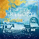 Meridon: Wideacre, Book 3 Audiobook by Philippa Gregory Narrated by Charlie Sanderson