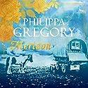 Meridon: Wideacre, Book 3 Hörbuch von Philippa Gregory Gesprochen von: Charlie Sanderson