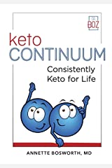 ketoCONTINUUM: Consistently Keto Diet For Life Kindle Edition