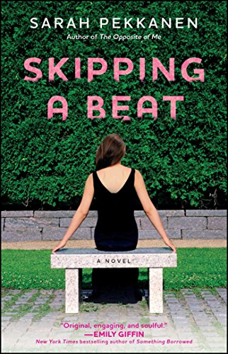 Skipping a Beat: A Novel by [Pekkanen, Sarah]