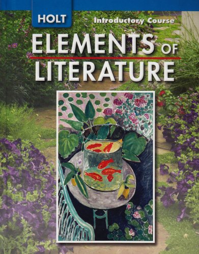 Elements of Literature: Student Edition Grade 6 Introductory Course -
