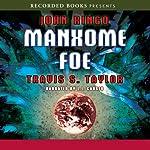 Manxome Foe: Looking Glass Series, Book 3 | John Ringo,Travis S. Taylor