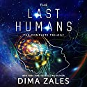 The Last Humans: The Complete Trilogy Audiobook by Anna Zaires, Dima Zales Narrated by Roberto Scarlato