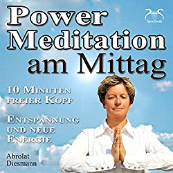 Power-Meditation am Mittag