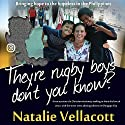 They're Rugby Boys, Don't You Know? Audiobook by Natalie Vellacott Narrated by Dorothy Dickson