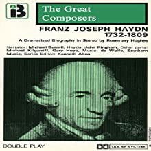 Franz Joseph Haydn: 1732 - 1809 Performance by Rosemary Hughes Narrated by Michael Burrell