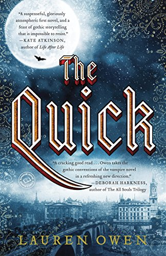 The Quick: A Novel by [Owen, Lauren]