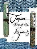 Japan through the keywords (Japanese Culture Book 6)