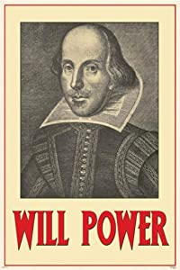 Pyramid America Will Power William Shakespeare Cool Wall Art Poster 24x36 inch