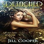 Detached: The Rewind Agency Book 3 | Jill Cooper