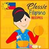 Classic Filipino Recipes