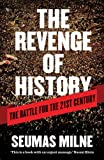 img - for The Revenge of History: The Battle for the 21st Century book / textbook / text book