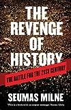 The Revenge of History, Seumas Milne, 1781680914
