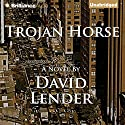 Trojan Horse Audiobook by David Lender Narrated by Mel Foster
