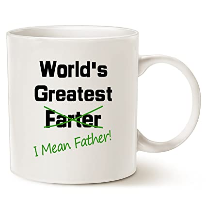 funny christmas gifts best dad coffee mug worlds greatest farter i mean father - Best Dad Christmas Gifts