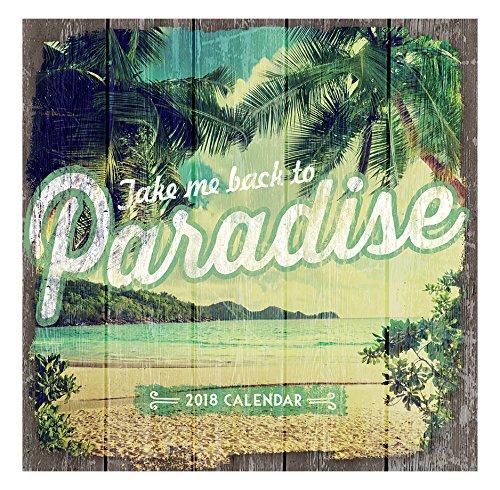 Orange Circle Studio 2018 Wall Calendar, Take Me Back to Paradise (51217)