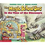 In the Time of the Dinosaurs (Magic School Bus TV Tie-ins S.)