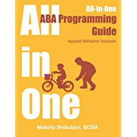 All-in-One ABA Programming Guide: Applied Behavior Analysis