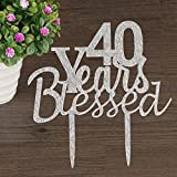40 years Blessed Cake topper for 40th years loved,anniversary,wedding,40th birthday party decorations acrylic Silver Risehy