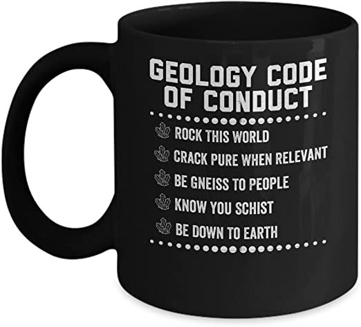 11 ounce mug Geologists Know Schist White Ceramic Printed Coffee Tea Cup Gift