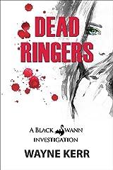 Dead Ringers: Case 1 (Black Swann Investigations) Kindle Edition
