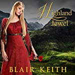 Highland Jewel | Blair Keith