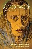 Alfred Tarski, Anita Burdman Feferman and Solomon Feferman, 052171401X