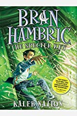 Bran Hambric: The Specter Key Kindle Edition