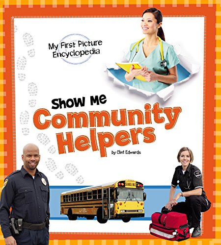 Show Me Community Helpers (My First Picture Encyclopedias)