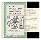 The Dawn of Modern Banking, Center for Medieval Renaissance Studies Staff, 0300023189