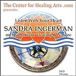 Listen With Your Heart: SANDRA INGERM...