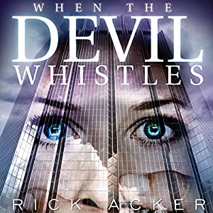 When the Devil Whistles Audiobook