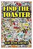 img - for Find The Toaster book / textbook / text book
