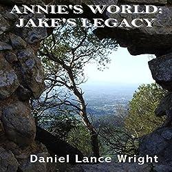 Annie's World: Jake's Legacy