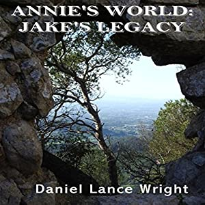 Annie's World: Jake's Legacy Audiobook