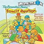 The Berenstain Bears' Family Reunion   Jan Berenstain