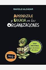 Aprendizaje y eficacia en las organizaciones (Spanish Edition) Kindle Edition
