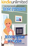 Honeysuckle Homicide: A Crafting Cozy Mystery (Trash-to-Treasure Crafting Mystery Book 2)